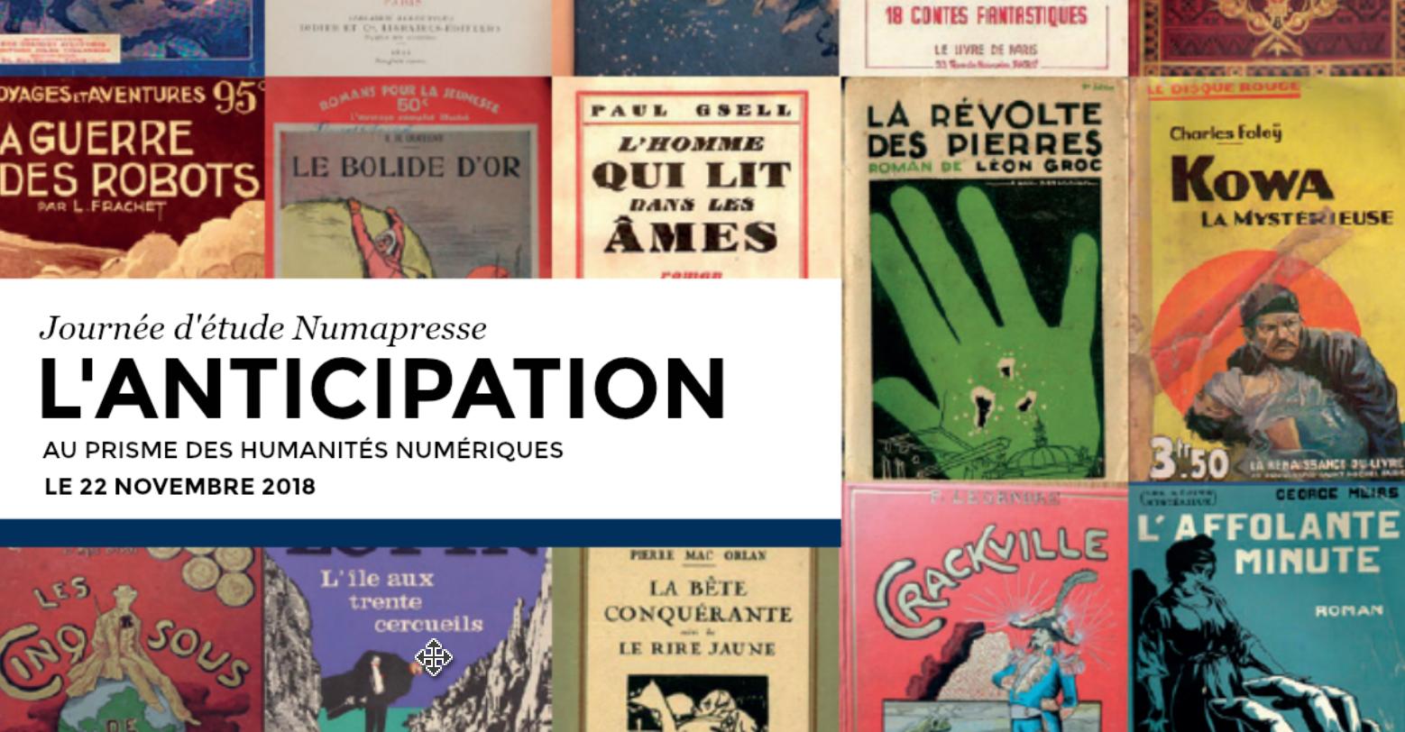 Journée d'étude Numapresse sur le récit d'anticipation (22 novembre 2018, Maison de la recherche Sorbonne)